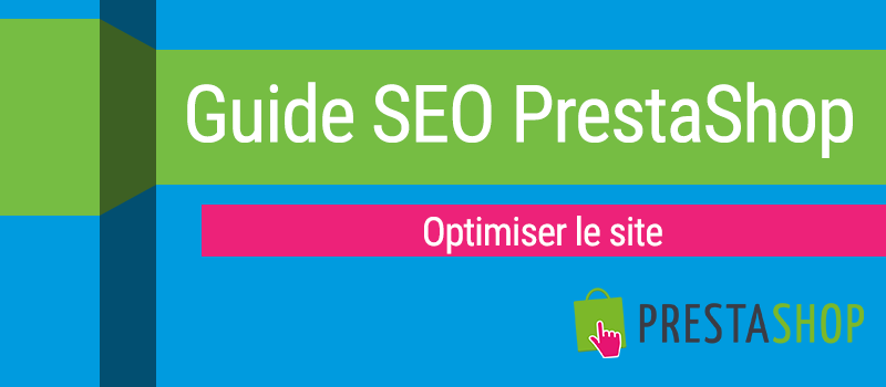 SEO-Prestashop-Optimiser-Site