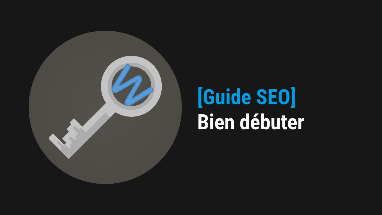 Guide referencement naturel site internet sur Google